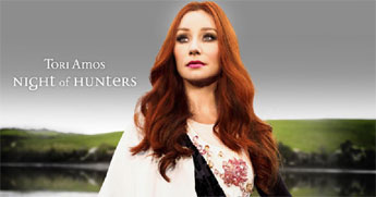 Tori Amos - Night of the Hunters