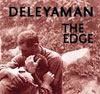 Deleyaman - The Edge