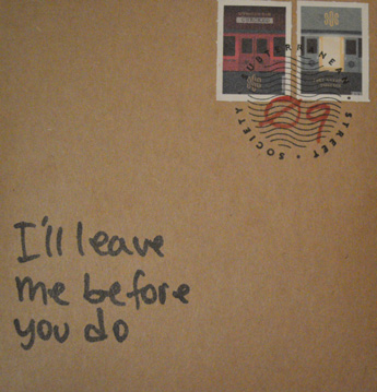 Subterranean Street Society - I'll leave me before you do